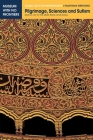 Pilgrimage, Sciences and Sufism: Islamic Art in the West Bank and Gaza (Islamic Art in the Mediterranean) Cover Image