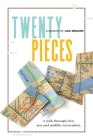 Twenty Pieces: A walk through love, loss and midlife reinvention Cover Image