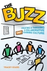 The Buzz: Creating a Thriving and Collaborative Staff Learning Culture Cover Image