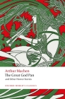 The Great God Pan and Other Horror Stories (Oxford World's Classics) Cover Image