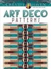 Creative Haven Art Deco Patterns Coloring Book (Creative Haven Coloring Books) Cover Image