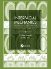 Interfacial Mechanics: Theories and Methods for Contact and Lubrication Cover Image