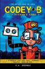 Codey B and the Python's Code: The Boy Who Coded The World Cover Image