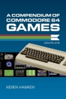 A Compendium of Commodore 64 Games - Volume One Cover Image