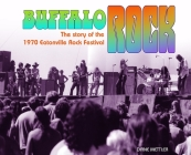 Buffalo Rock: The story of the 1970 Eatonville Rock Festival Cover Image