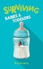 Surviving Babies and Toddlers Cover Image