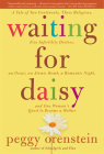 Waiting for Daisy: A Tale of Two Continents, Three Religions, Five Infertility Doctors, an Oscar, an Atomic Bomb, a Romantic Night, and O Cover Image