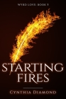 Starting Fires Cover Image
