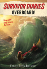 Overboard! (Survivor Diaries) Cover Image