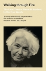 Walking through Fire: The Later Years of Nawal El Saadawi Cover Image