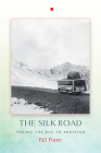 The Silk Road: Taking the Bus to Pakistan Cover Image