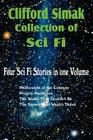 Clifford Simak Collection of Sci Fi; Hellhounds of the Cosmos, Project Mastodon, the World That Couldn't Be, the Street That Wasn't There Cover Image