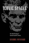 Iconic Spaces: The Dark Theology of Samuel Beckett's Drama Cover Image