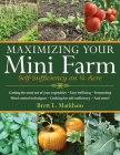 Maximizing Your Mini Farm: Self-Sufficiency on 1/4 Acre Cover Image