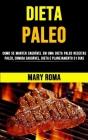 Dieta Paleo Perder Peso Rápido: Como Se Manter Saudável Em Uma Dieta Paleo (Receitas Paleo, Comida Saudável, Dieta E Planejamento 31 Dias) Cover Image
