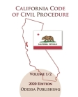 California Code of Civil Procedure 2020 Edition [CCP] Volume 1/2 Cover Image