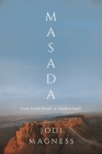 Masada: From Jewish Revolt to Modern Myth Cover Image
