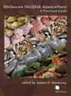 Molluscan Shellfish Aquaculture: A Practical Guide Cover Image