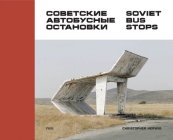 Soviet Bus Stops Cover Image