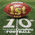 Sports Illustrated Kids 1st and 10: Top 10 Lists of Everything in Football Cover Image