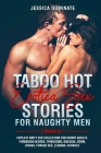 Taboo Hot Erotica Sex Stories for Naughty Men (2 Books in 1): Explicit Dirty Sex Collection for Horny Adults. Forbidden Desires, Threesome, Bisexual, Cover Image