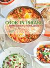 Cook in Israel: Home Cooking Inspiration Cover Image