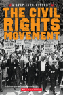 The Civil Rights Movement (A Step into History) Cover Image