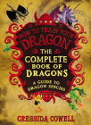 The Complete Book of Dragons: (A Guide to Dragon Species) Cover Image