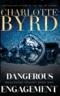 Dangerous Engagement Cover Image