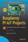Raspberry Pi Iot Projects: Prototyping Experiments for Makers Cover Image