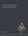Autistic Community and the Neurodiversity Movement Cover Image
