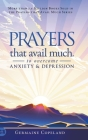 Prayers that Avail Much to Overcome Anxiety and Depression Cover Image