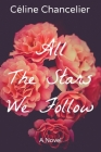 All The Stars We Follow (Second Chances #1) Cover Image