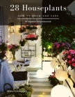 28 Houseplants: How to grow and care Cover Image