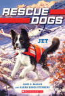 Jet (Rescue Dogs #3) Cover Image