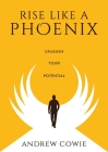 Rise Like A Phoenix Cover Image