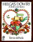 Helga's Dowry: A Troll Love Story Cover Image