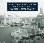 Historic Photos of the Chicago World's Fair Cover Image