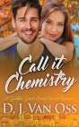 Call It Chemistry Cover Image