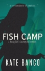 Fish Camp: A Young Girl's Journey to Freedom Cover Image