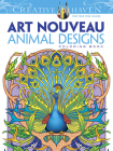 Creative Haven Art Nouveau Animal Designs Coloring Book (Creative Haven Coloring Books) Cover Image