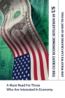 The Current Economic Situation In US And What We Can Change So As Not To Fail: A Must-Read For Those Who Are Interested In Economy: Books On Capitalis Cover Image