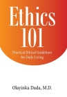 Ethics 101: Practical Ethical Guidelines for Daily Living Cover Image