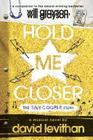 Hold Me Closer: The Tiny Cooper Story Cover Image