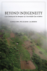 Beyond Indigeneity: Coca Growing and the Emergence of a New Middle Class in Bolivia Cover Image