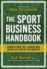 The Sport Business Handbook: Insights From 100+ Leaders Who Shaped 50 Years of the Industry Cover Image