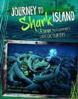 Journey to Shark Island: A Shark Photographer's Close Encounters (Shark Expedition) Cover Image