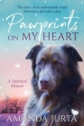 Pawprints on My Heart: A Spiritual Memoir Cover Image