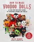 How to Make Voodoo Dolls: A Fun Step-by-Step Guide to Creating String Art Dolls Cover Image