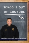 Schools Out Of Control Cover Image